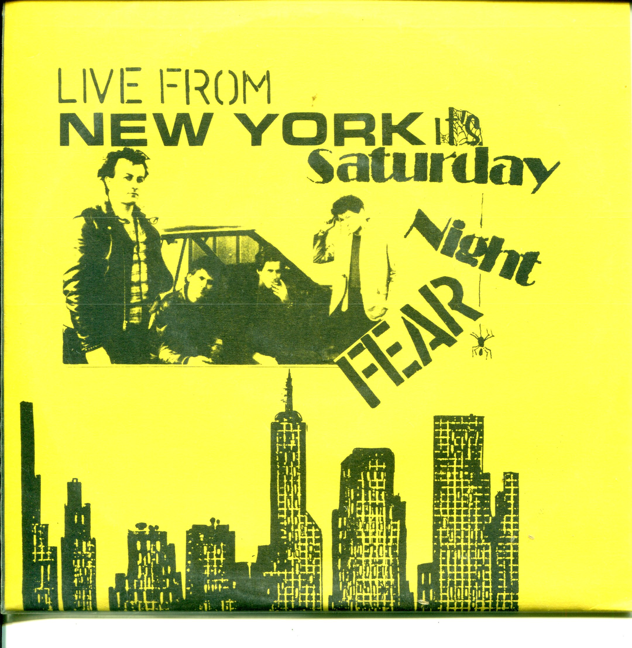 Live From New York It's Saturday Night FEAR